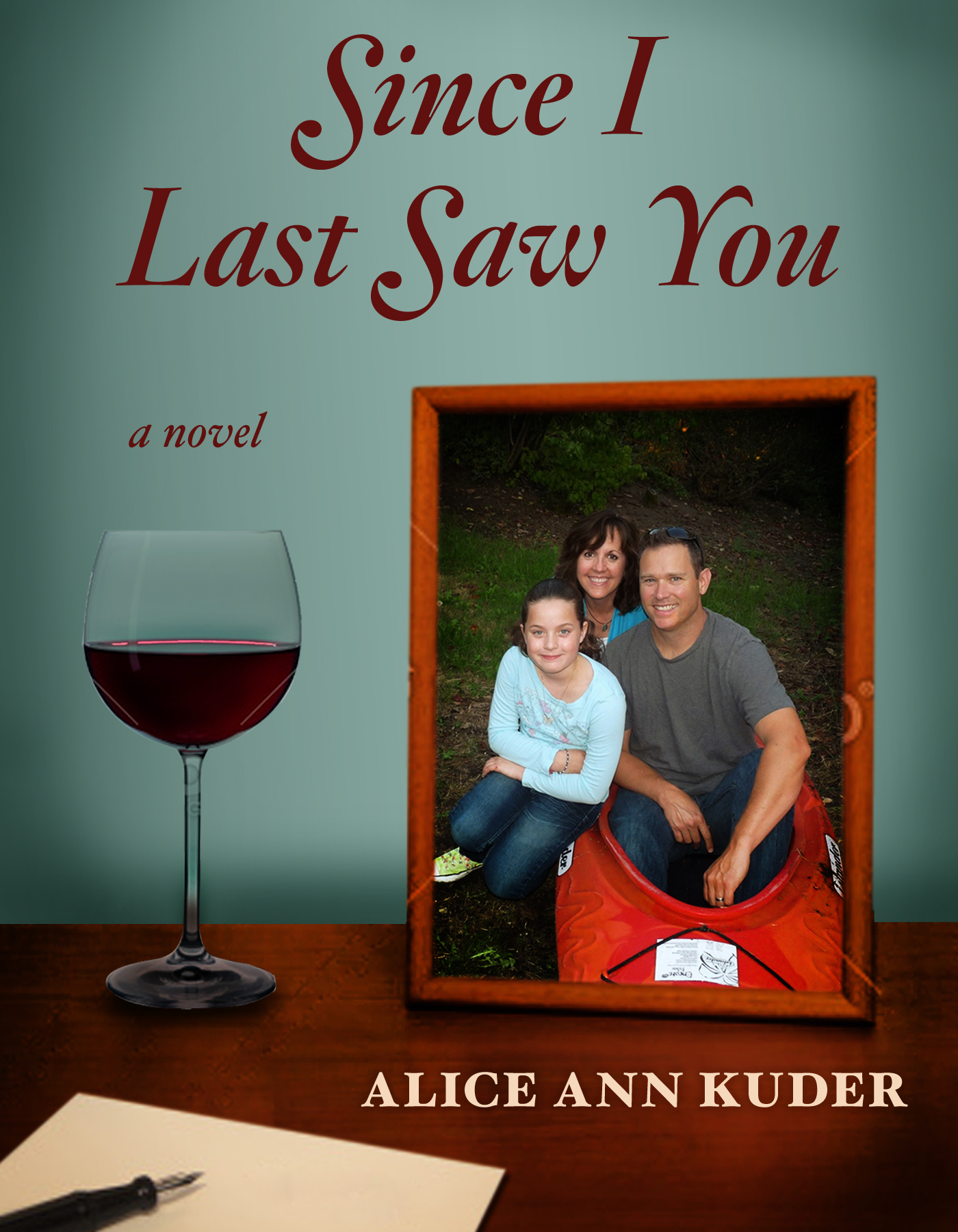 a novel by Alice Ann Kuder